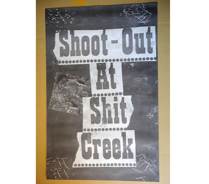 Shoot – Out At Shit Creek